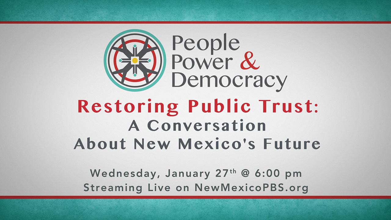 Restoring Public Trust: A Conversation About New Mexico's