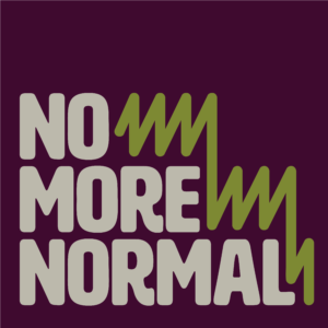 No More Normal Podcast