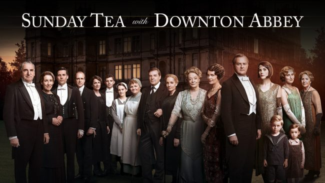 Sunday Tea with Downton Abbey