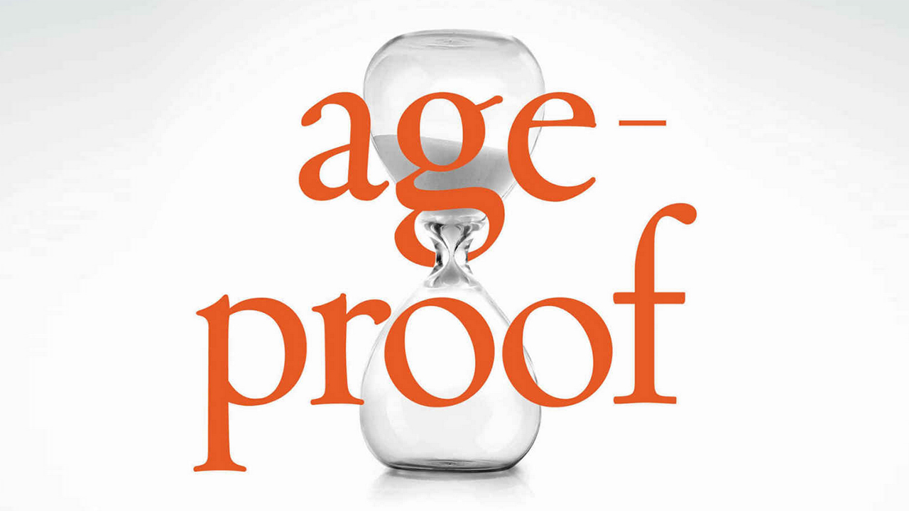 Age-proof