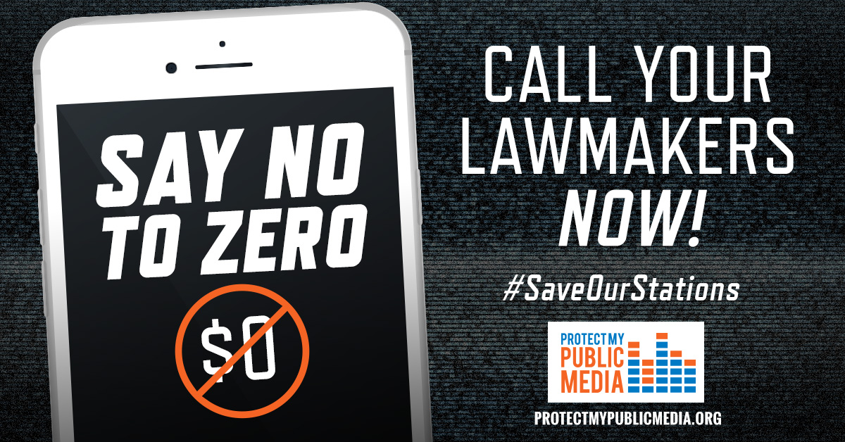 Protect My Public Media - Say No To Zero