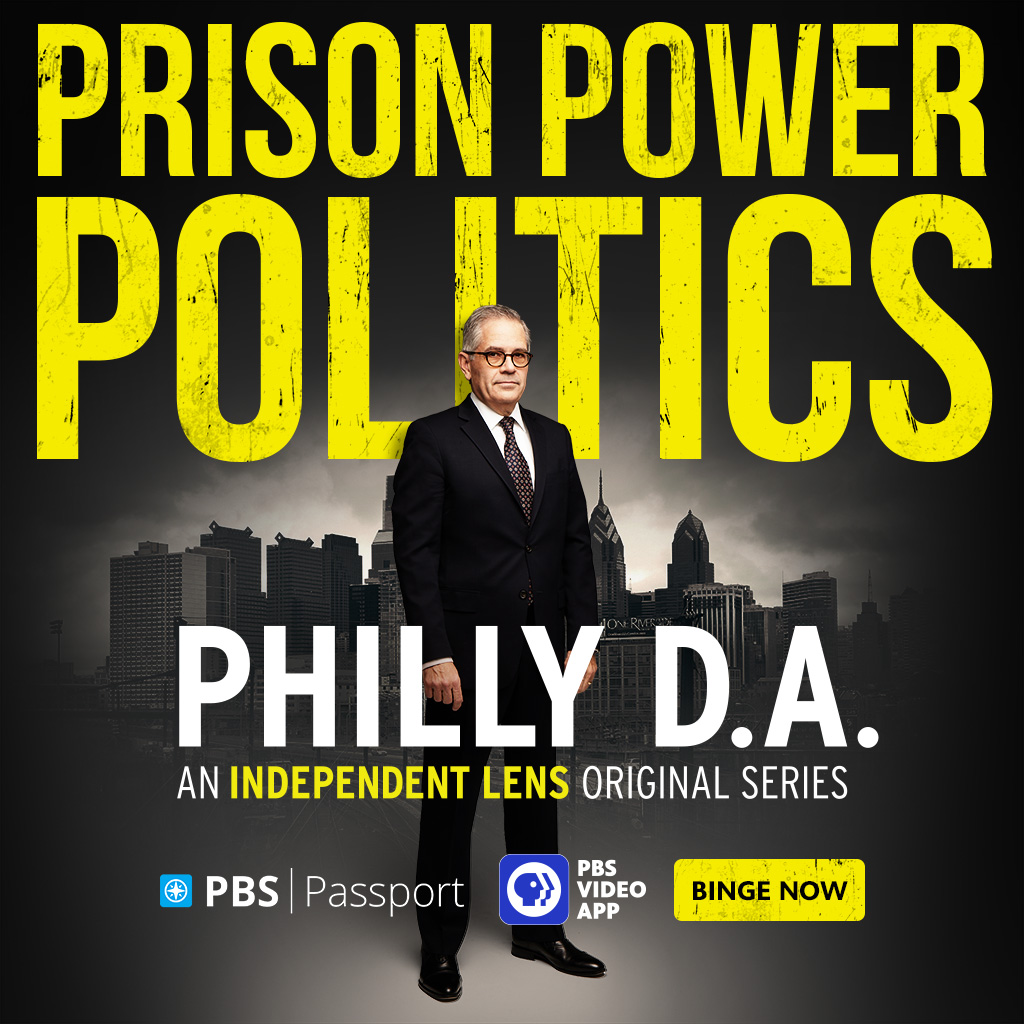 Philly DA Independent Lens